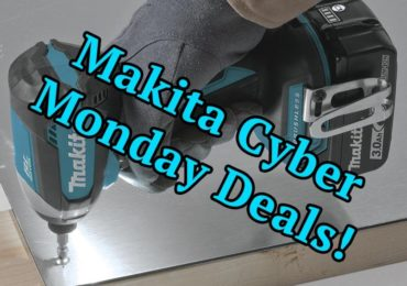 Makita Cyber Monday Deals